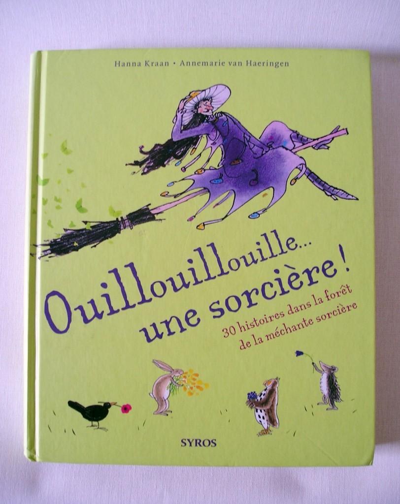 Ouillouillouille...une sorcière. Un super livre jeunesse.